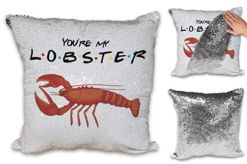 You're My Lobster Funny Novelty Sequin Reveal Magic Cushion Cover